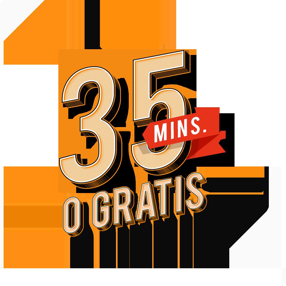 35 min o gratis (con TC)